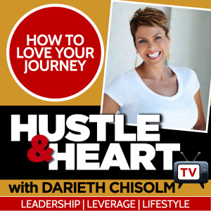 Darieth Chisolm - Hustle and Heart